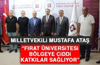 Milletvekili Ataş: Fırat Üniversitesi Bölgeye Ciddi Katkılar Sağlıyor