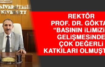 Rektör Prof. Dr. Göktaş: Basının İlimizin Gelişmesinde Çok Değerli Katkıları Olmuştur