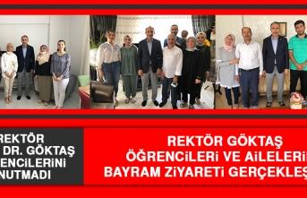 Rektör Prof. Dr. Göktaş Öğrencilerin Evlerine Bayram Ziyareti Gerçekleştirdi