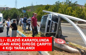 Tunceli - Elazığ Karayolunda, Hafif Ticari Araç Direğe Çarptı: 4 Yaralı