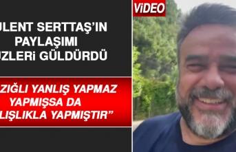 Ünlü Sanatçı Bülent Serttaş'ın Paylaşımı Yüzleri Güldürdü