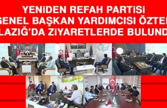 Yeniden Refah Partisi Genel Başkan Yardımcısı Öztek Elazığ'da Ziyaretlerde Bulundu