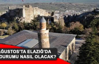 17 Ağustos'ta Elazığ'da Hava Durumu Nasıl Olacak?