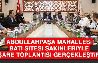 Abdullahpaşa Mahallesi Batı Sitesi Sakinleriyle İstişare Toplantısı Gerçekleştirildi