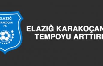 Elazığ Karakoçan FK Tempoyu Arttırdı