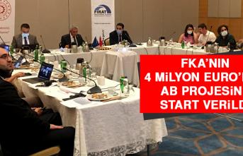 FKA'nın 4 Milyon Euro'luk AB Projesine Start Verildi