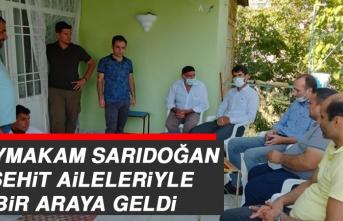 Kaymakam Sarıdoğan, Şehit Aileleriyle Bir Araya Geldi
