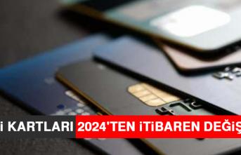 Kredi Kartları 2024'ten İtibaren Değişecek