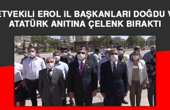 Milletvekili Erol, İl Başkanları Doğdu ve Or, Atatürk Anıtına Çelenk Bıraktı