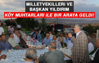 Milletvekilleri ve Başkan Yıldırım, Köy Muhtarları İle Bir Araya Geldi