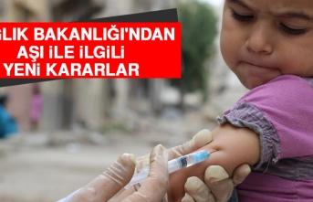 Sağlık Bakanlığı'ndan Aşı İle İlgili Yeni Kararlar