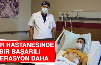 Şehir Hastanesinde Bir Başarılı Operasyon Daha