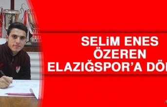 Selim Enes, Elazığspor'a Döndü