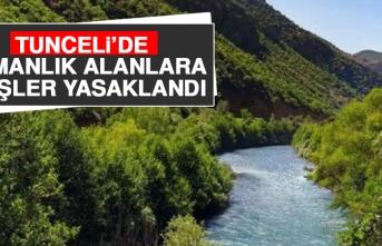 Tunceli'de Ormanlık Alanlara Girişler Yasaklandı