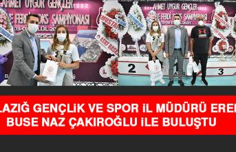 Elazığ Gençlik ve Spor İl Müdürü Eren, Buse Naz Çakıroğlu İle Buluştu