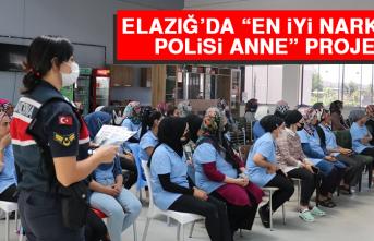 Elazığ'da En İyi Narkotik Polisi Anne Projesi