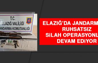 Elazığ'da Jandarmanın Ruhsatsız Silah Operasyonları Devam Ediyor