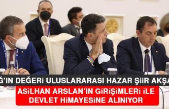 Elazığ'ın Değeri Uluslararası Hazar Şiir Akşamları, Asilhan Arslan'ın Girişimleri İle Devlet Himayesine Alınıyor