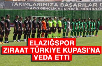 Elazığspor, Ziraat Türkiye Kupası'na Veda Etti