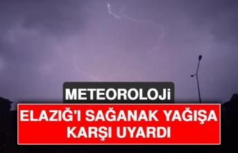 Meteoroloji Elazığ'ı Sağanak Yağışa Karşı Uyardı
