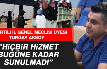 Turgay Aksoy: Turizm İçin Yapılan İşlerin Ne Kadar Kötü Olduğunu Gördük