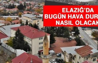 16 Ekim'de Elazığ'da Hava Durumu Nasıl Olacak?