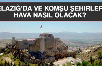 5 Ekim'de Elazığ'da Hava Durumu Nasıl Olacak?