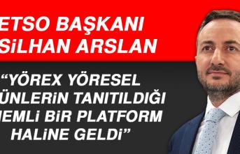 Başkan Arslan: YÖREX Yöresel Ürünlerin Tanıtıldığı Önemli Bir Platform Haline Geldi