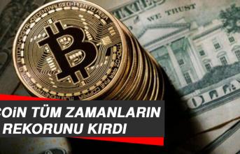 Bitcoin, Tüm Zamanların Rekorunu Kırdı