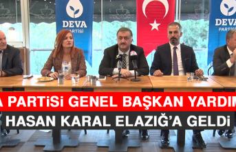 Deva Partisi Genel Başkan Yardımcısı Hasan Karal, Elazığ'a Geldi