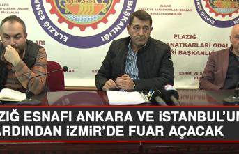 Elazığ Esnafı, Ankara ve İstanbul'un Ardından İzmir'de Fuar Açacak
