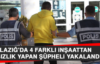 Elazığ'da 4 Farklı İnşaattan Hırsızlık Yapan Şüpheli Yakalandı