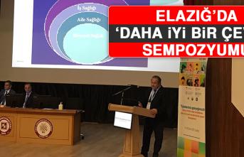 Elazığ'da 'Daha İyi Bir Çevre' Sempozyumu