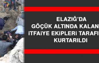 Elazığ'da Göçük Altında Kalan İşçi İtfaiye Ekipleri Tarafından Kurtarıldı