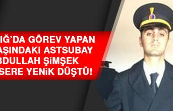 Elazığ'da Görev Yapan 28 Yaşındaki Astsubay Kansere Yenik Düştü