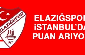 Elazığspor, İstanbul'da Puan Arıyor