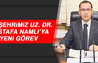 Hemşehrimiz Uz. Dr. Mustafa Namlı'ya Yeni Görev