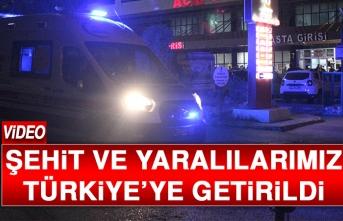 Şehit ve Yaralılarımız Türkiye'ye Getirildi