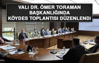 Vali Dr. Toraman Başkanlığında KÖYDES Toplantısı Düzenlendi
