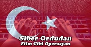 Siber Ordudan Film Gibi Operasyon