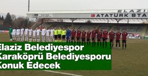 Elaziz Belediyespor, Karaköprü Belediyespor'u Konuk Edecek