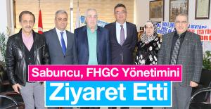 Sabuncu'dan, FHGC'ye Hayırlı Olsun Ziyareti