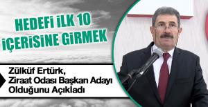 Zülküf Ertürk, Aday Olduğunu Açıkladı