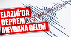 ELAZIĞ'DA DEPREM MEYDANA GELDİ!