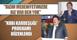 """""""KOBİ Kardeşliği"""" ProgramıDüzenlendi"""