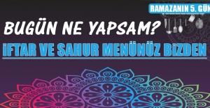 Ramazanın Beşinci Gününde Elazığlılara Özel Menü