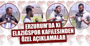 Erzurum'daki Elazığspor Kafilesinden Önemli Açıklamalar