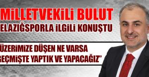 Metin Bulut Elazığspor'da ki Elektrik Kesintisiyle İlgili Konuştu