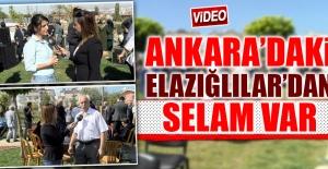Ankara'daki Elazığlılar'dan Selam Var