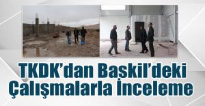 Baskil'deki Çalışmaları İncelediler